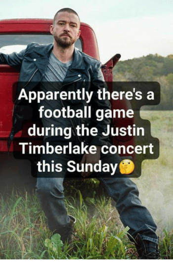 apparently-theres-a-football-game-during-the-justin-timberlake-concert-30720505